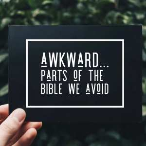 Parts Bible We Avoid Hard Sayings