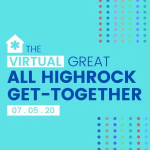 The [Virtual] Great All Highrock Get-Together